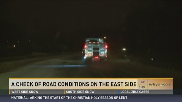 A check of road conditions on the east side