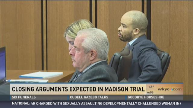 Closing arguments expected in Madison Trial