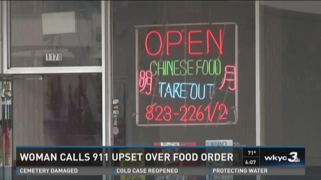 Local woman calls 911 to report bad Chinese food