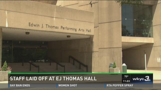 Staff laid Off at EJ Thomas Hall