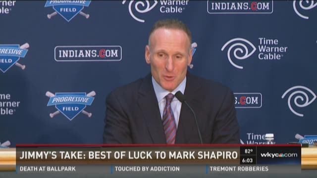 Jimmy's Take: Best of luck to Mark Shapiro