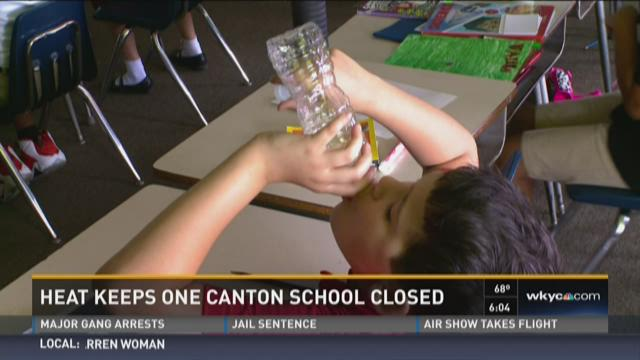 Heat Keeps One Canton School Closed